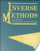 Inverse Methods In Global Biogeochemical Cycles book