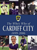 The Who s Who of Cardiff City