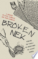 Broken Nek : life, long removed from her history of abuse...