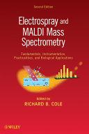 Electrospray and MALDI Mass Spectrometry
