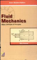 Fluid Mechanics  Basic Concepts   Principles
