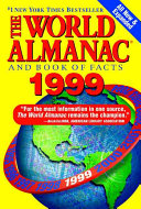 The World Almanac and Book of Facts, 1999 Consumerism The Arts Health And Nutrition United States