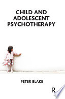 Child and Adolescent Psychotherapy Of Child And Adolescent Psychotherapy A