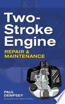 Two Stroke Engine Repair and Maintenance