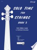 Solo Time for Strings   Cello  Book 2