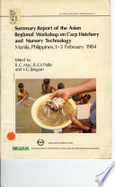 Summary Report Of The Asian Regional Workshop On Carp Hatchery And Nursery Technology book
