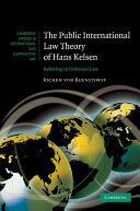 The Public International Law Theory of Hans Kelsen