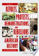 Revolts  Protests  Demonstrations  and Rebellions in American History