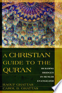 A Christian Guide to the Qur an