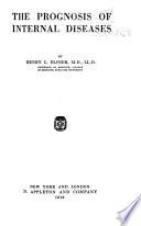 Monographic Medicine  The prognosis of internal diseases