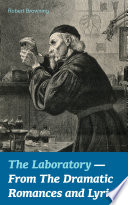 The Laboratory - From The Dramatic Romances and Lyrics