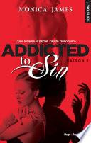 Addicted To Sin Saison 1