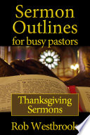 Sermon Outlines For Busy Pastors Thanksgiving Sermons