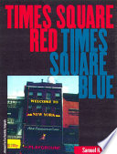 Times Square Red  Times Square Blue