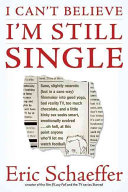 I Can t Believe I m Still Single Book PDF
