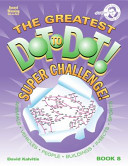 The Greatest Dot-To-Dot! Super Challenge!