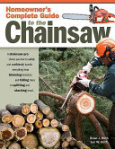 Homeowner s Complete Guide to the Chainsaw