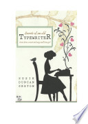 Secrets of an Old Typewriter: Stories from a Smart and Sassy Small Town Girl