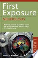 First Exposure to Neurology