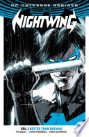 Nightwing Vol  1  Better Than Batman