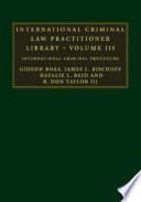 International Criminal Law Practitioner Library