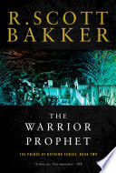 The Warrior Prophet The Prince Of Nothing Book Two The Prince Of Nothing  book