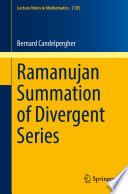 Ramanujan Summation Of Divergent Series