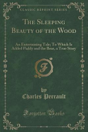 The Sleeping Beauty Of The Wood : tale; to which is added paddy and the...