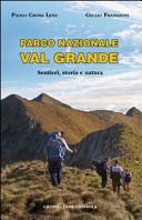 Parco nazionale Val Grande  Sentieri  storia e natura