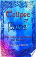 Eclipse Of Fate