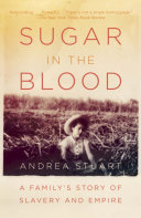 Sugar in the Blood And Colonial Settlement In The New World Through