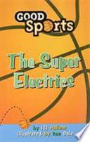 The Super Electrics