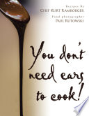 You Don t Need Ears to Cook
