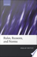 Rules  Reasons  and Norms