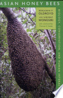 Asian Honey Bees Biology, Conservation, and Human Interactions