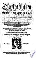 Dienstbarkhaiten Stättlicher und Bäwrischer Erbaigen, guter und gründtlicher Bericht ...