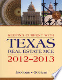 Keeping Current with Texas Real Estate MCE 2012 2013  11th ed