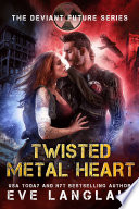 Twisted Metal Heart Book PDF
