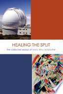 Healing the Split