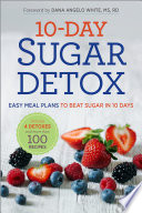 10 Day Sugar Detox  Easy Meal Plans to Beat Sugar in 10 Days
