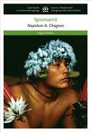 The Yanomamo The Dobe Ju Hoansi 4th Ed The Trobrianders Of Papua New Guinea