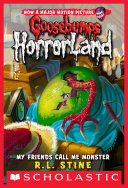 download ebook my friends call me monster (goosebumps horrorland #7) pdf epub
