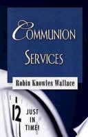 Just in Time  Communion Services