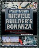 Atomic Zombie s Bicycle Builder s Bonanza