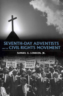 Seventh Day Adventists and the Civil Rights Movement