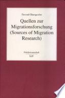 Quellen zur Migrationsforschung