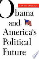 Obama and America's Political Future