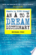 Dreammoods Com What S In Your Dream An A To Z Dream Dictionary