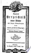 Allgemeines Verzeichniß neuer Bücher, mit kurzen Anmerkungen nebst einem gelehrten Anzeiger