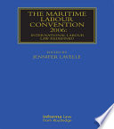 The Maritime Labour Convention 2006  International Labour Law Redefined